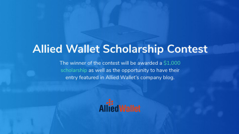 The winner of the contest will be awarded a $1,000 scholarship as well as the opportunity to have their entry featured in Allied Wallet's company blog.